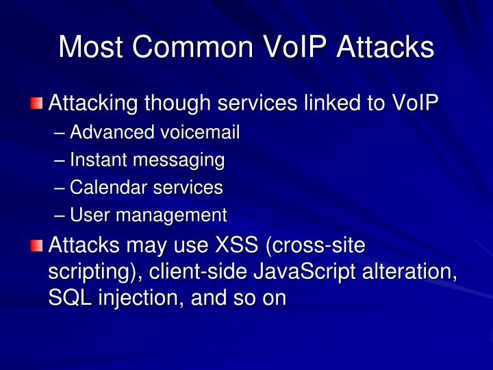 Most Common VoIP Attacks