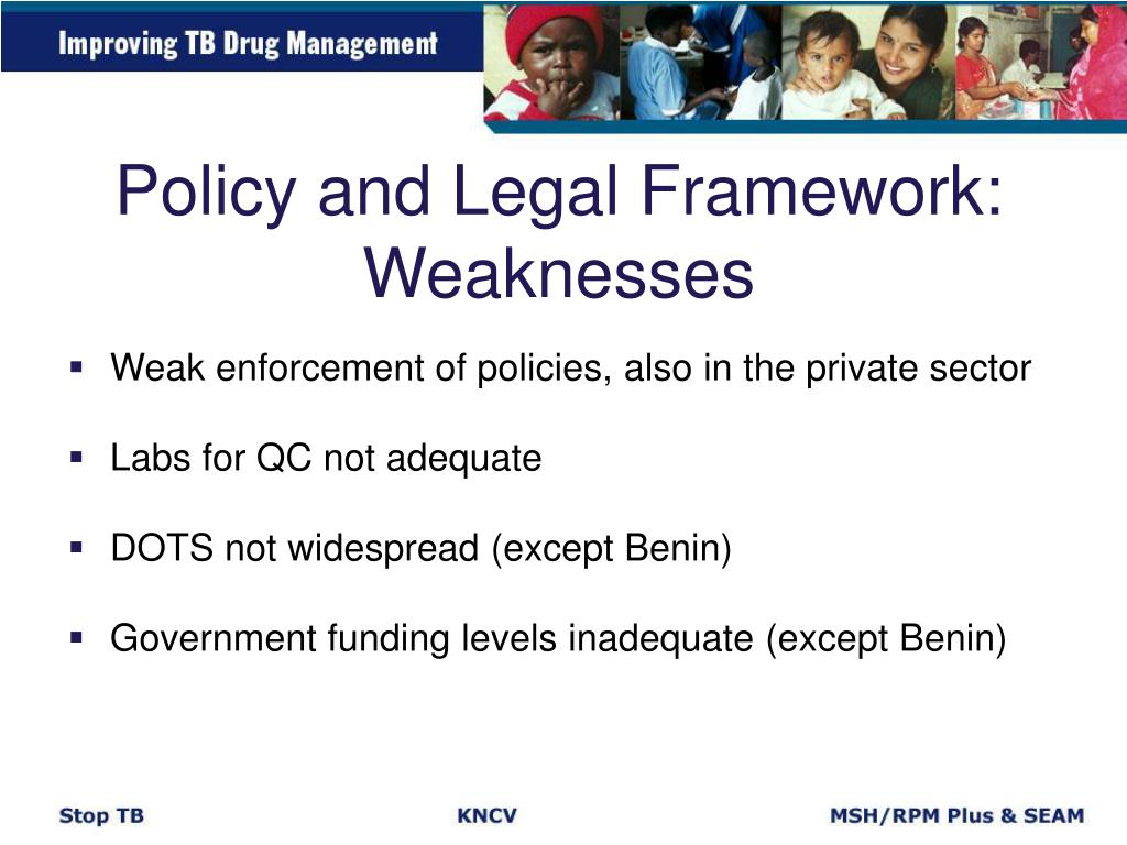 Policy and Legal Framework: Weaknesses