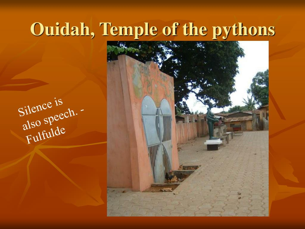 Ouidah, Temple of the pythons