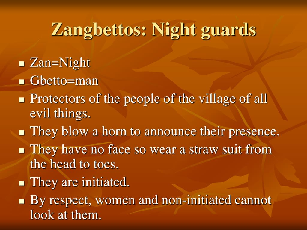 Zangbettos: Night guards
