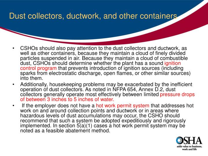 Dust collectors, ductwork, and other containers