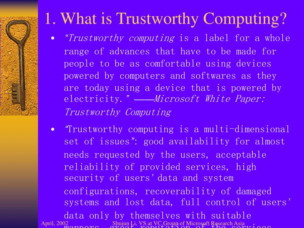 1. What is Trustworthy Computing?