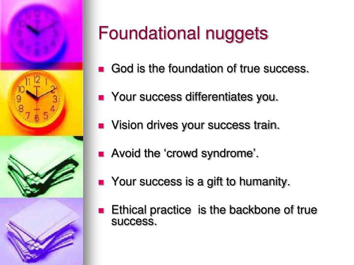 Foundational nuggets