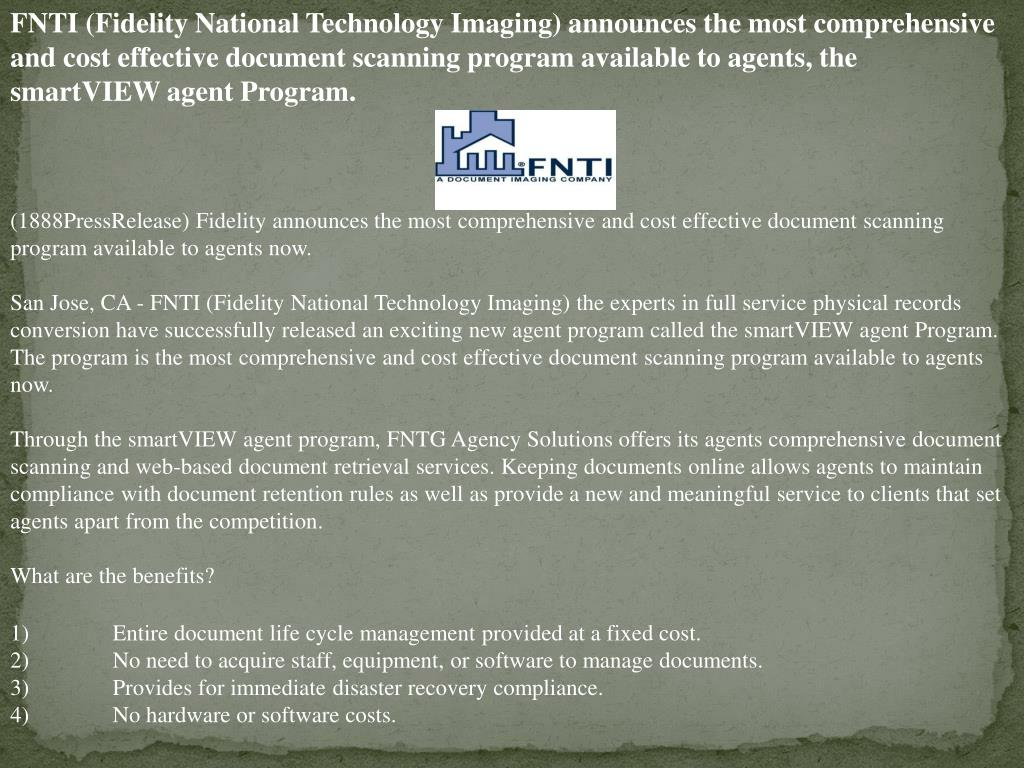 FNTI (Fidelity National Technology Imaging) announces the most comprehensive and cost effective document scanning program available to agents, the smartVIEW agent Program.