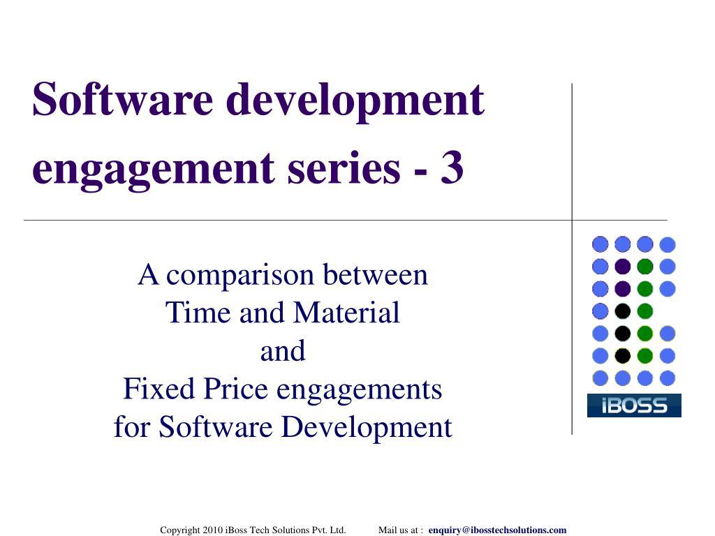 Software development engagement series - 3