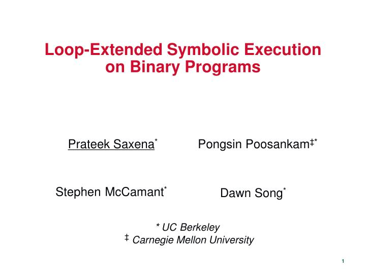 Loop extended symbolic execution on binary programs