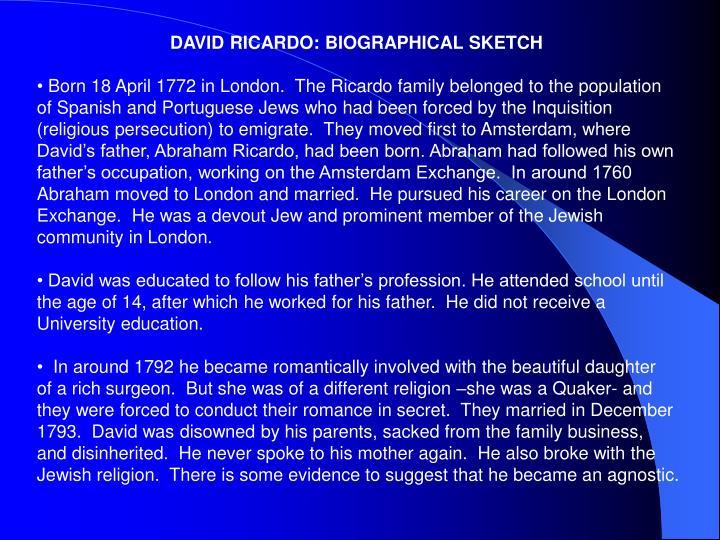 DAVID RICARDO: BIOGRAPHICAL SKETCH