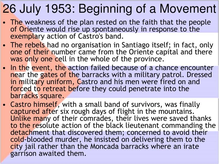 26 July 1953: Beginning of a Movement