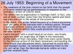 26 july 1953 beginning of a movement