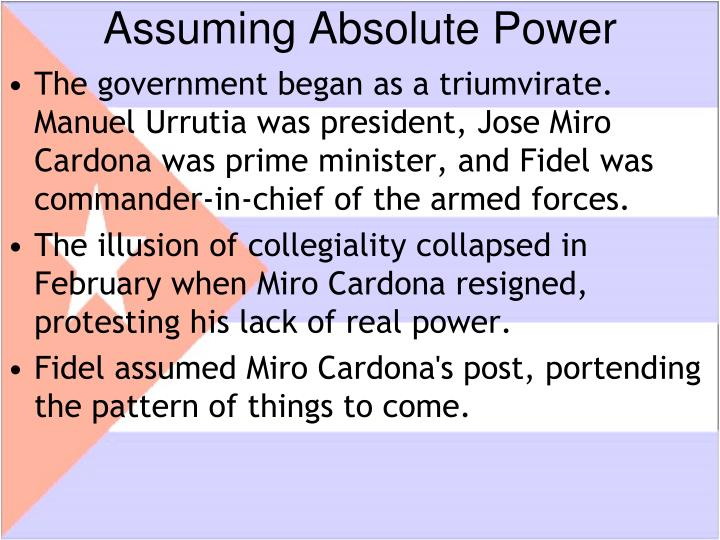 Assuming Absolute Power