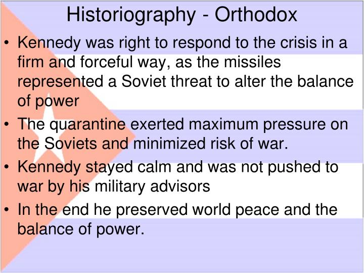 Historiography - Orthodox