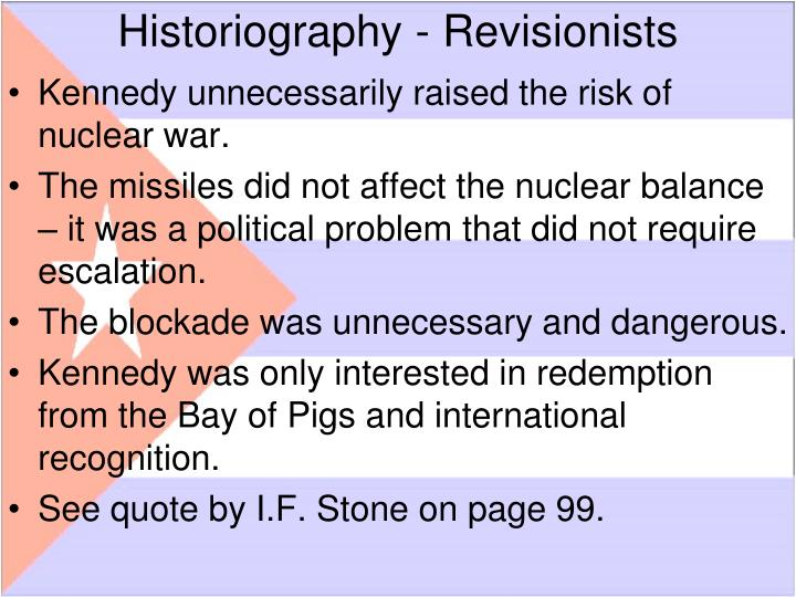 Historiography - Revisionists