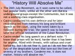 history will absolve me