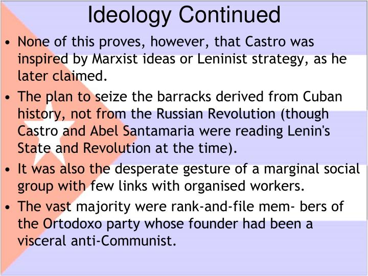 Ideology Continued