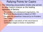 rallying points for castro