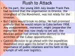 rush to attack