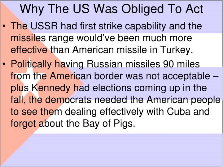 Why The US Was Obliged To Act