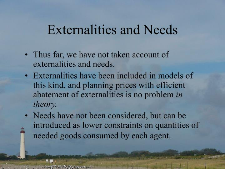 Externalities and Needs