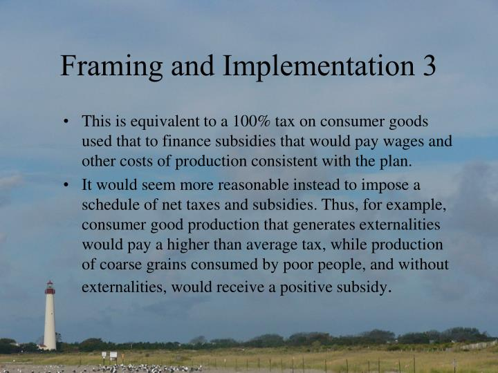 Framing and Implementation 3