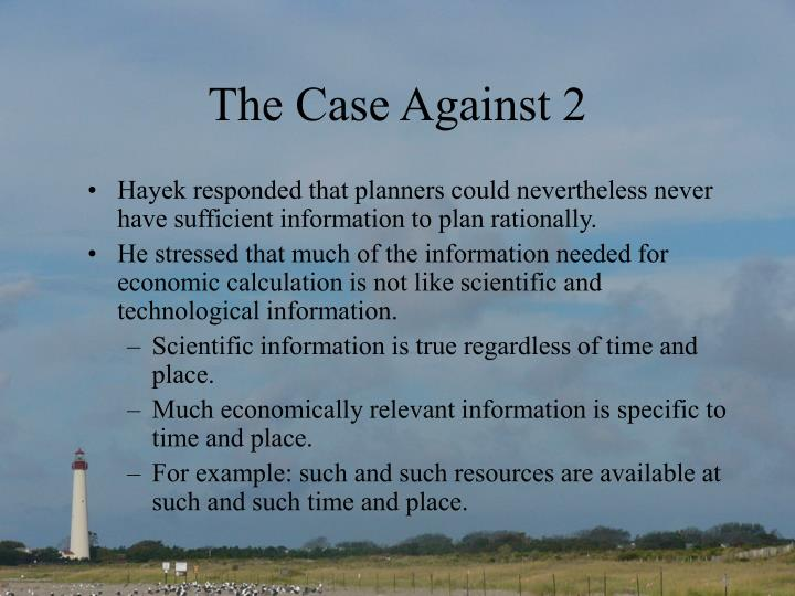 The Case Against 2