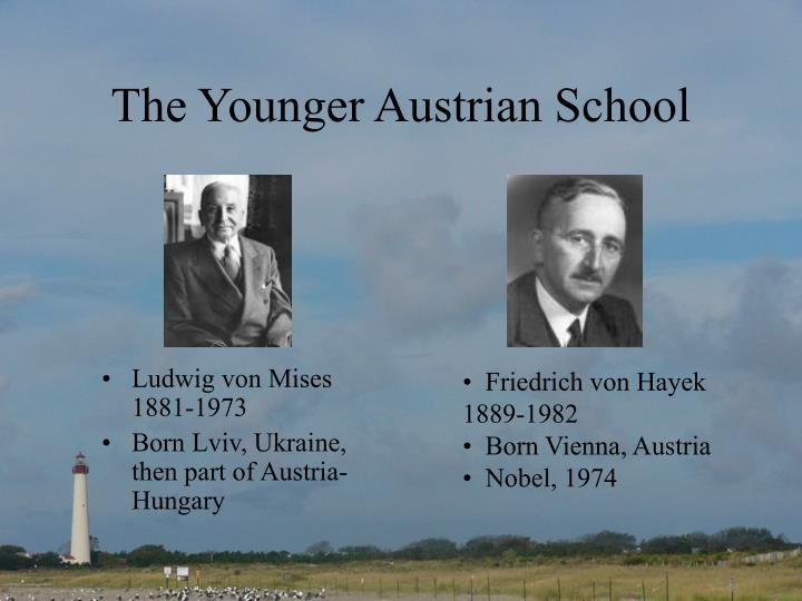 The Younger Austrian School