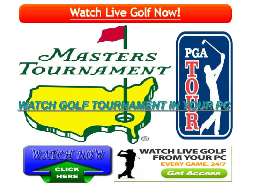 WATCH GOLF TOURNAMENT IN YOUR PC