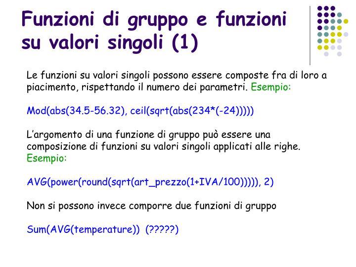 Funzioni di gruppo e funzioni su valori singoli (1)