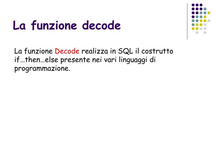La funzione decode