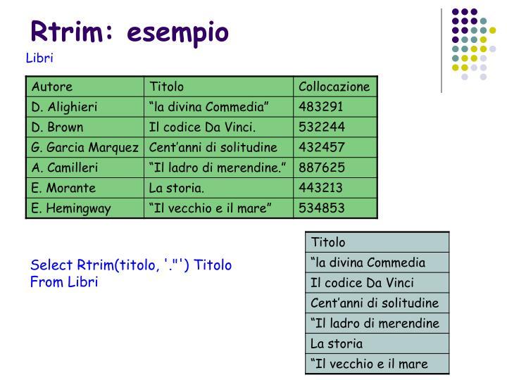 Rtrim: esempio