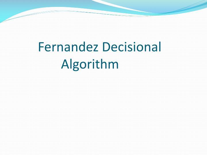 Fernandez Decisional Algorithm