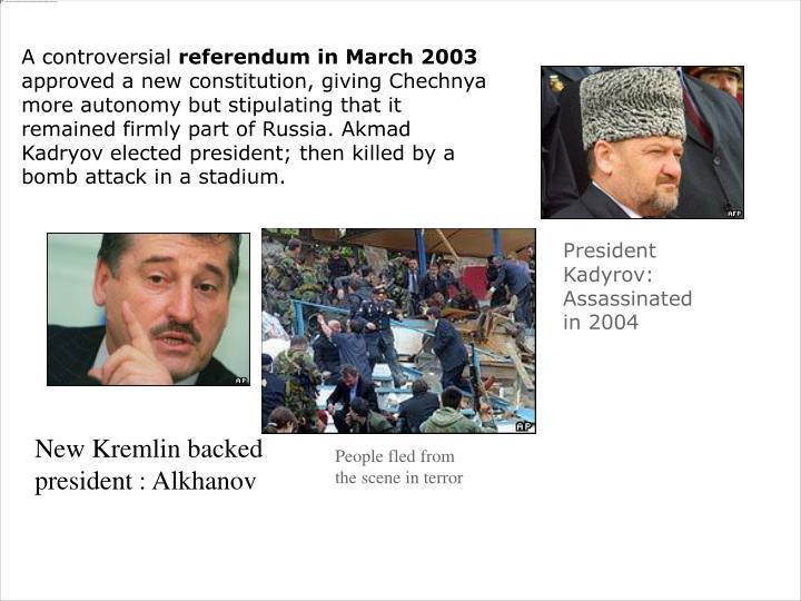 President Kadyrov: Assassinated in 2004