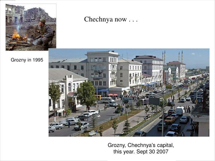 Chechnya now . . .