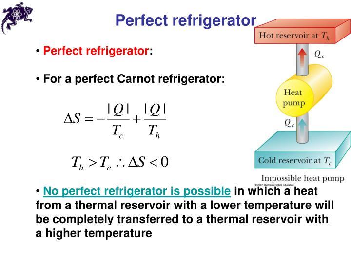 Perfect refrigerator