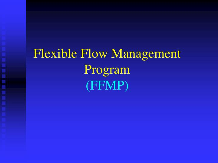 flexible flow management program ffmp