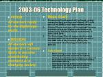 2003 06 technology plan
