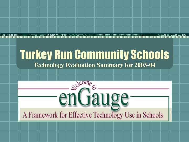 Turkey run community schools