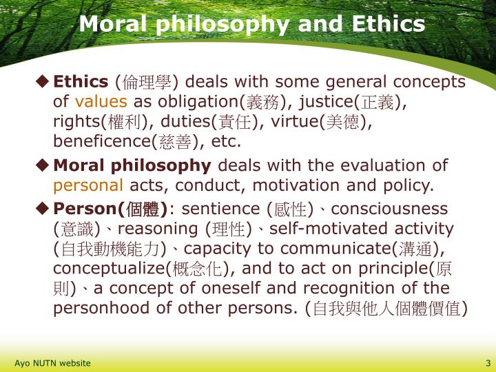 Moral philosophy and Ethics