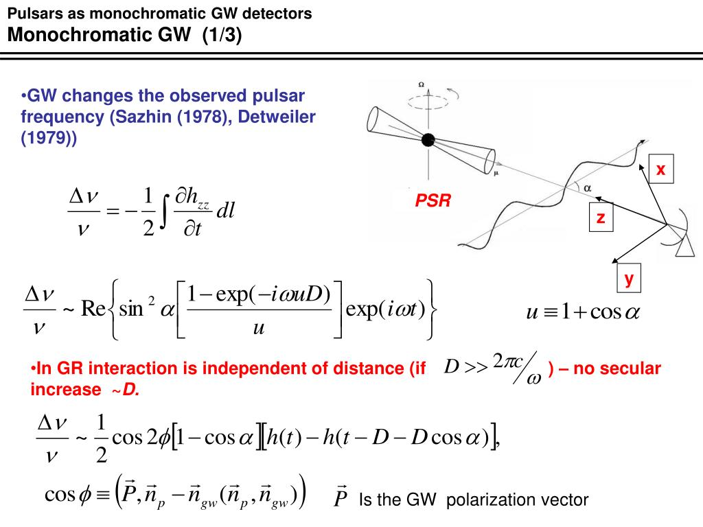 Pulsars as monochromatic GW detectors