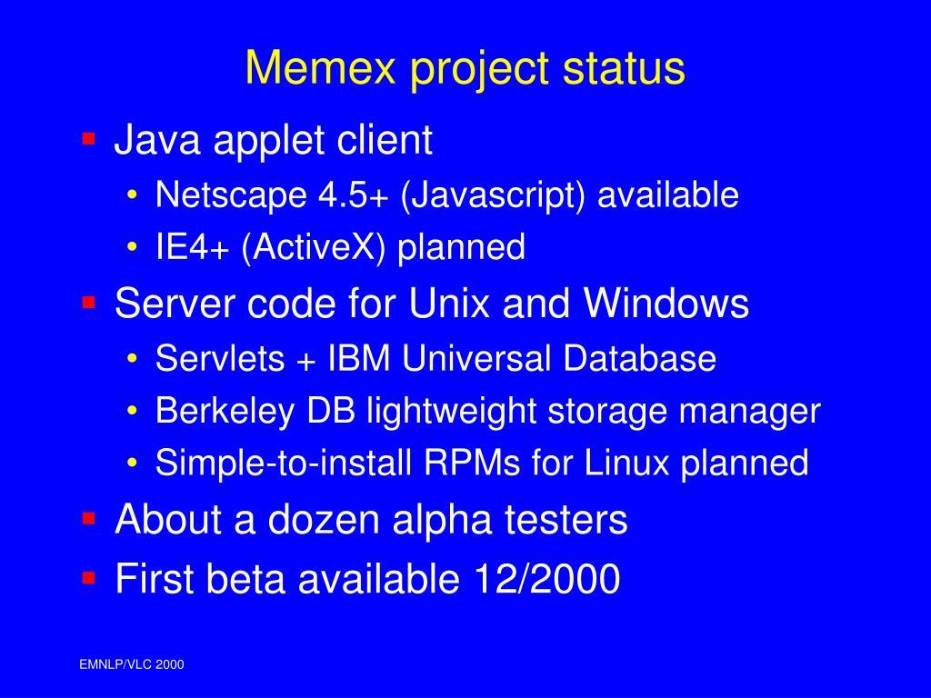 Memex project status
