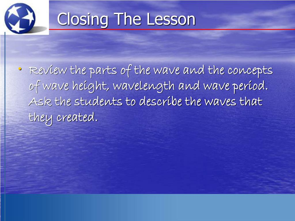 Closing The Lesson