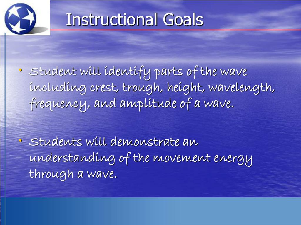 Instructional Goals