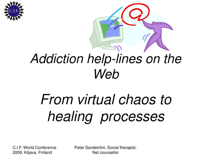 Addiction help lines on the web