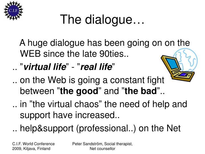 The dialogue…