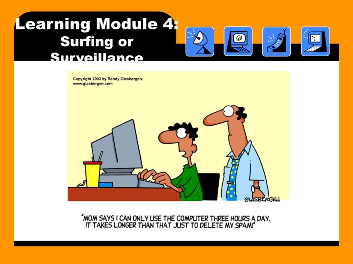 Learning module 4 surfing or surveillance l.jpg