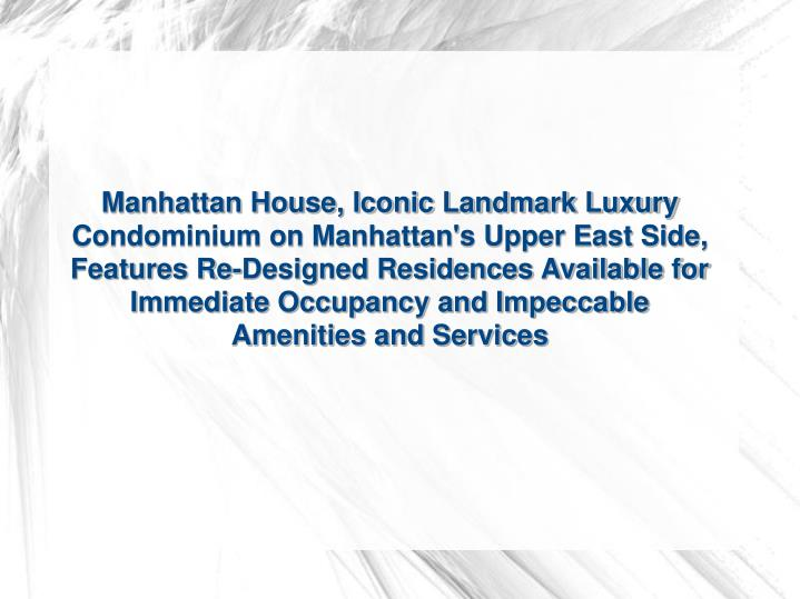 Manhattan House, Iconic Landmark Luxury Condominium on Manhattan's Upper East Side, Features Re-Desi...
