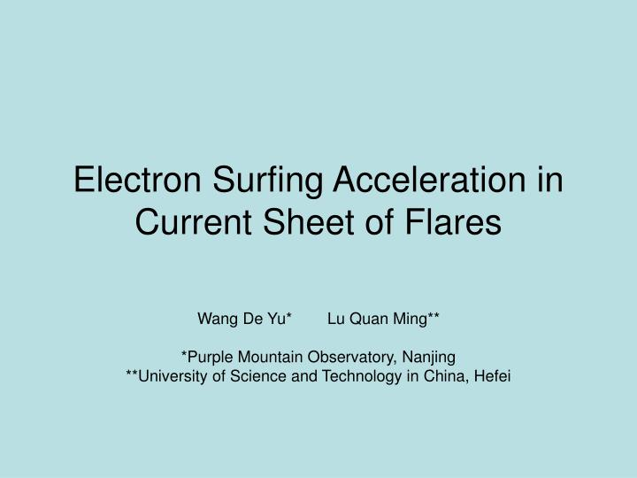 Electron surfing acceleration in current sheet of flares l.jpg