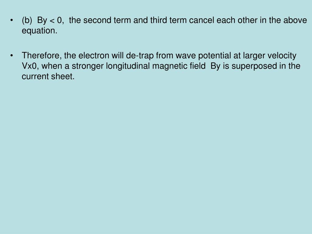 (b)  By < 0,  the second term and third term cancel each other in the above equation.