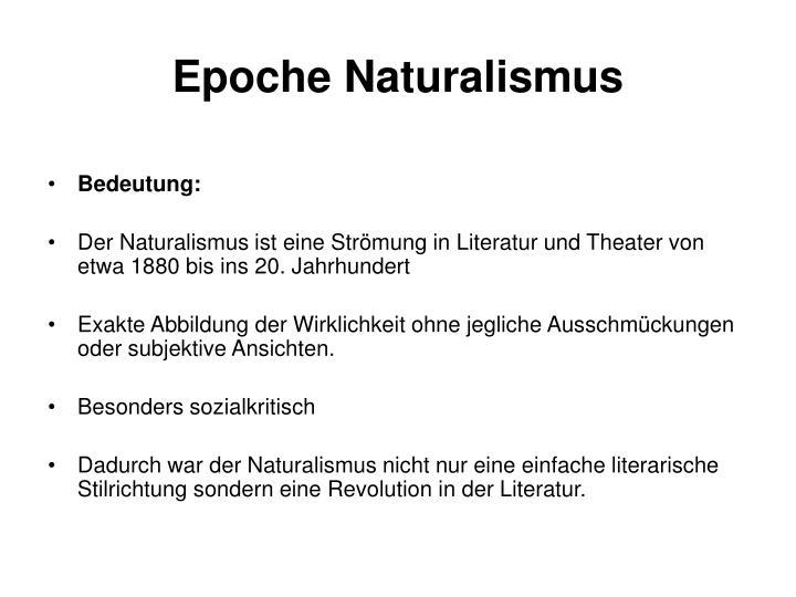Epoche Naturalismus