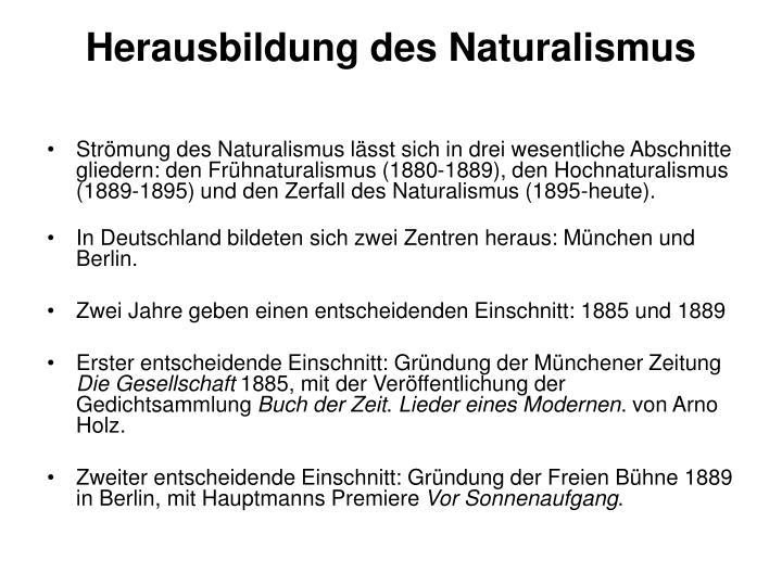 Herausbildung des Naturalismus