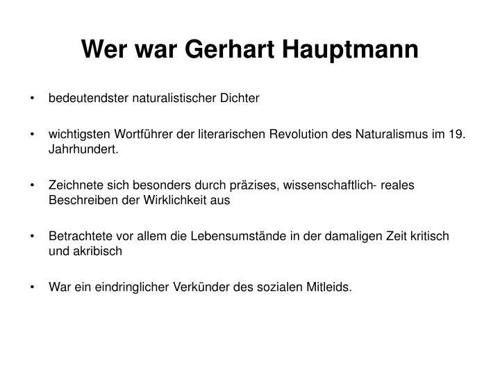 Wer war Gerhart Hauptmann